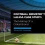 Football Industry Trends: LaLiga Case Study