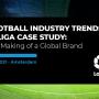 LaLiga Case Study – Online Information Session