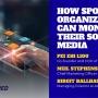 How sport organizations can monetize their social media